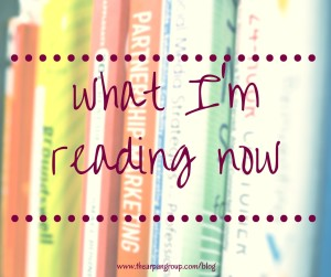 What I'm Reading Now: Spring 2016