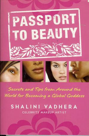 Shalini Vadhera - Passport to Beauty